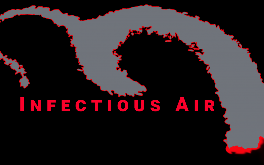 Infectious Air